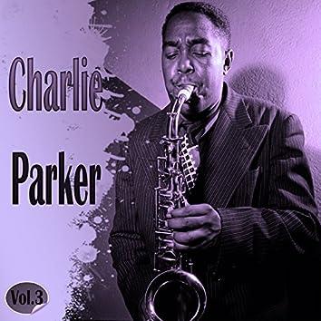 Charlie Parker Vol. 3