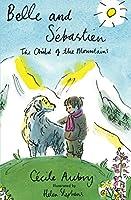 Belle and Sebastien: The Child of the Mountains (Alma Junior Classics)