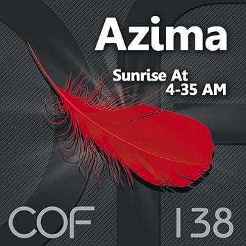 Sunrize At 4-35 AM