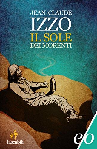 Il sole dei morenti (Tascabili e/o Vol. 167)