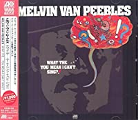 What The...You Mean I Can't Sing? (Japanese Atlantic Soul & R&B Range) by MELVIN VAN PEEBLES