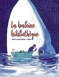 La Baleine bibliothèque par Zidrou