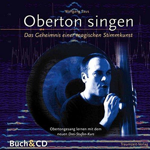 Oberton Singen. Mit Lern-CD
