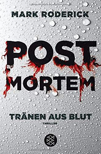 Post Mortem - Tränen aus Blut: Thriller