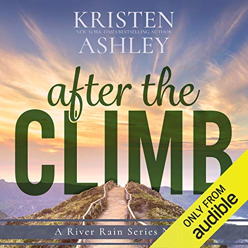 After the Climb Audiobook By Kristen Ashley cover art