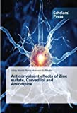 Anticonvalsant effects of Zinc sulfate, Carvedilol and Amlodipine