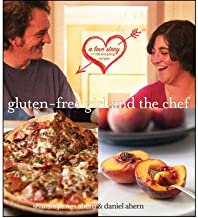 [ Gluten-Free Girl and the Chef: A Love Story with 100 Tempting Recipes By Ahern, Shauna James ( Author ) Hardcover 2010 ]