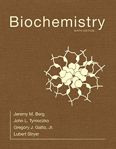 Compare Textbook Prices for Biochemistry 9 Edition ISBN 9781319114671 by Stryer, Lubert