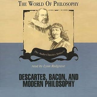 Descartes, Bacon, and Modern Philosophy cover art