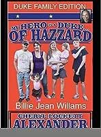 My Hero Is a Duke...of Hazzard Billie Jean Williams Efition