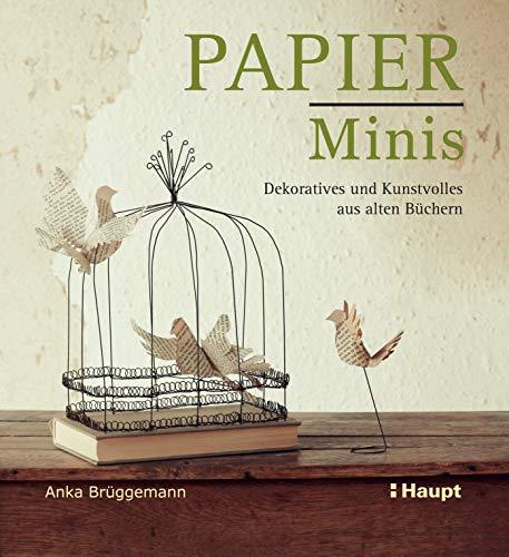 Papier-Minis (PDF): Dekoratives und Kunstvolles aus alten Büchern