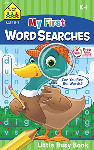 Compare Textbook Prices for School Zone - My First Word Searches Workbook - Ages 5 to 7, Kindergarten to 1st Grade, Activity Pad, Search & Find, Word Puzzles, and More School Zone Little Busy Book™ Series Little Busy Book Edition ISBN 0076645027382 by School Zone,Joan Hoffman,Shannon M. Mullally, Ph.D.