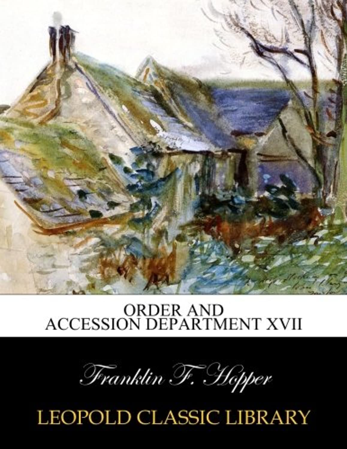 Order and accession department XVII