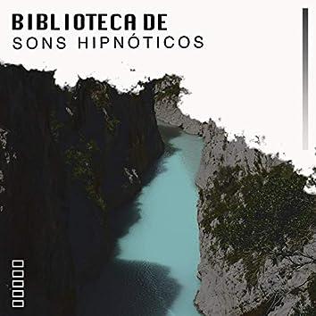 """"""" Biblioteca De Sons Hipnóticos """""""