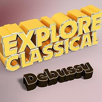 Explore Classical: Debussy