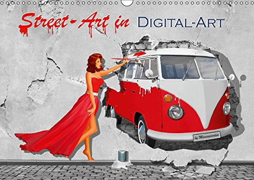 Street-Art in Digital-Art by Mausopardia (Wandkalender 2018 DIN A3 quer): Humorvolle Street Art mit Pin up Girls (Monatskalender, 14 Seiten ) ... 08, 2017] Jüngling alias Mausopardia, Monika