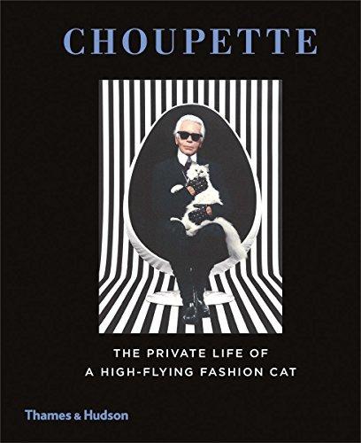 Choupette: The Private Life of a Hi…
