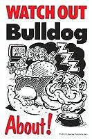 WATCH OUT Bulldog アニメイラストサインボード:ブルドッグ イギリス製 英語看板 Made in U.K [並行輸入品]