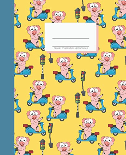 Primary Composition Notebook K-2: Learn With Luna. Draw and Write Journal 7.5x9.25 inches. Cute Pigs on Scooters Motorbikes Design. Fun Learning for Boys and Girls