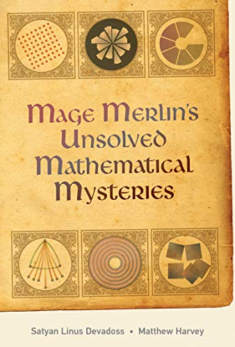 Mage Merlin's Unsolved Mathematical Mysteries