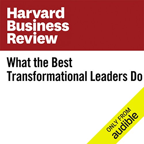 What the Best Transformational Leaders Do                   By:                                                                                                                                 Evan I. Schwartz,                                                                                        Scott Anthony                               Narrated by:                                                                                                                                 Fleet Cooper                      Length: 17 mins     4 ratings     Overall 4.0