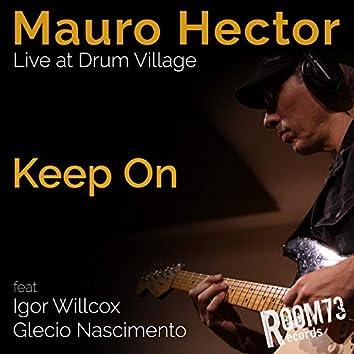 Keep On: Live at Drum Village (Live Session)