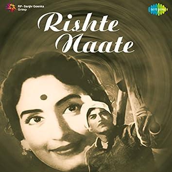 Rishte Naate (Original Motion Picture Soundtrack)
