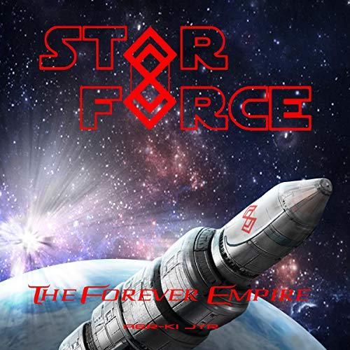 Star Force: The Forever Empire cover art
