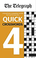 The Telegraph Quick Crosswords 4 (The Telegraph Puzzle Books)