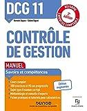 DCG 11 Contrôle de gestion - Manuel - 2e éd. : Réforme Expertise comptable (Expert Sup) (French Edition)