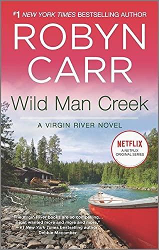 Wild Man Creek (A Virgin River Novel, 12)