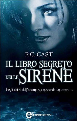 Il libro segreto delle sirene (eNewton Narrativa)