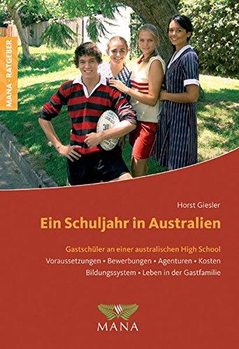 Ein Schuljahr in Australien: Gastschüler an einer australischen High School