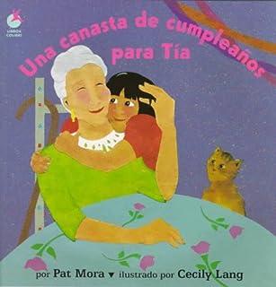 Una canasta de cumpleaños para Tía (Libros Colibri) (Spanish Edition)