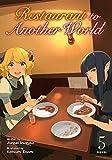 Restaurant to Another World (Light Novel) Vol. 5 (Restaurant to Another World (Light Novel), 5)