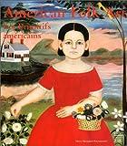 American Folk Art - Les primitifs amèricains