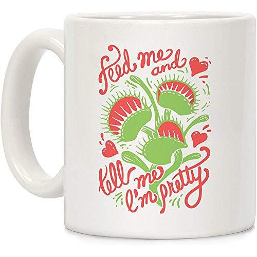 Venusfliegenfalle: Füttere mich und sag mir, dass ich eine hübsche weiße 11-Unzen-Keramik-Kaffeetasse bin
