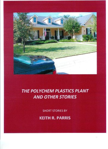 The PolyChem Plastics Plant and Other Stories (English Edition)