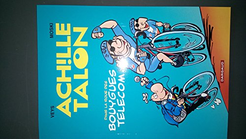 Greg - Achille Talon dans la roue des Bouygues Telecom - Tour de France - album promotionnel format A5
