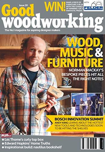 Good Woodworking: WOOD, MUSIC & FURNITURE (English Edition)