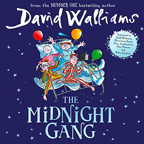 The Midnight Gang                   By:                                                                                                                                 David Walliams                               Narrated by:                                                                                                                                 David Walliams,                                                                                        Peter Serafinowicz,                                                                                        Morwenna Banks,                   and others                 Length: 6 hrs and 9 mins     1,056 ratings     Overall 4.8