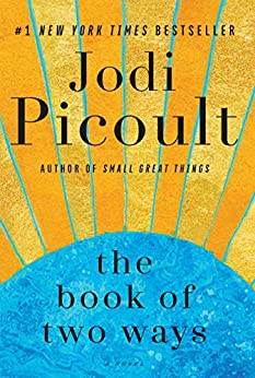 The Book of Two Ways: A Novel by [Jodi Picoult]