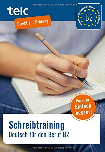 Schreibtraining: Deutsch für den Beruf B2