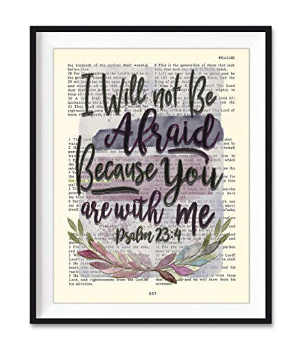Vintage Bible Page Verse Scripture, I Will Not Be Afraid, Because You Are With We, Psalm 23:4 Art Print, Unframed, Christian Wall Art Decor Poster, 8x10 Inches