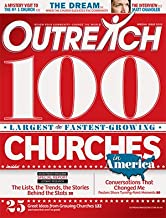 Outreach 100 2010 (Outreach 100 Largest and Fastest Growing Churches in America, Volume 9, Special Issue)