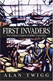 First Invaders: The Literary Origins of British Columbia