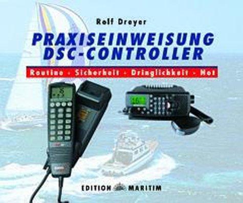 Praxiseinweisung DSC-Controller