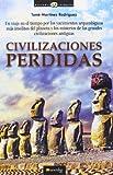 Civilizaciones perdidas (Historia Incógnita)