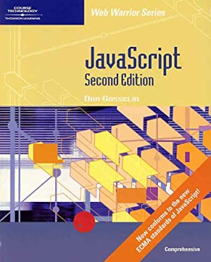JavaScript - Comprehensive, Second Edition (Web Warrior Series)