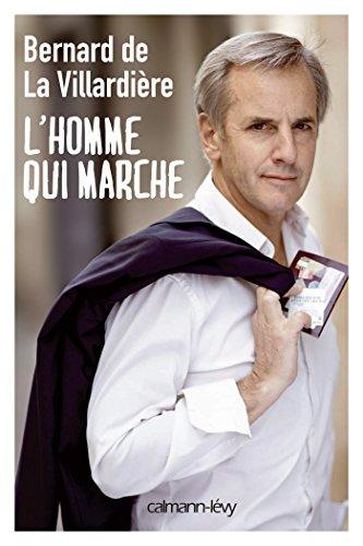 L'Homme qui marche (Documents, Actualités, Société)